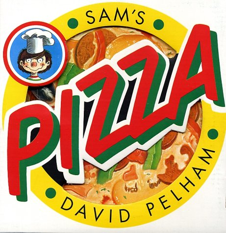 9780525455943: Sam's Pizza: Your Pizza to Go