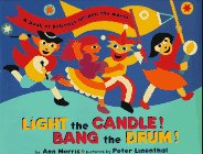 9780525456391: Light the Candle! Bang the Drum!: A Book of Holidays around the World