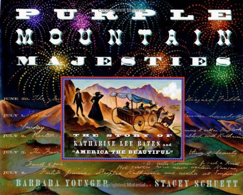 9780525456537: Purple Mountain Majesties : The Story of Katharine Lee Bates and America the Beautiful