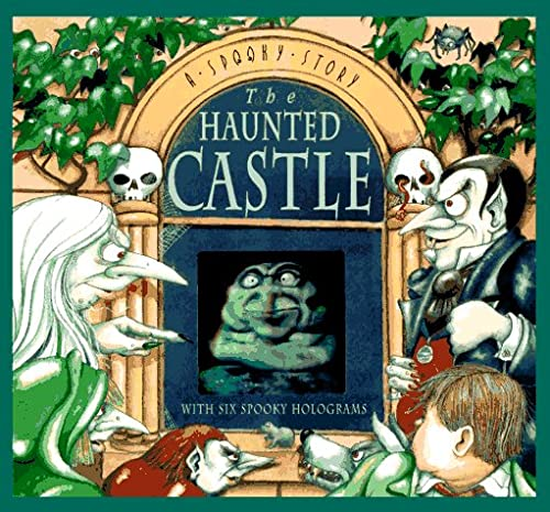 9780525456902: The Haunted Castle: A Spooky Story with Six Spooky Holograms