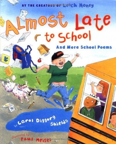 9780525457435: Almost Late to School: And More School Poems