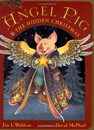 Angel Pig and the Hidden Christmas: Jan Waldron, David