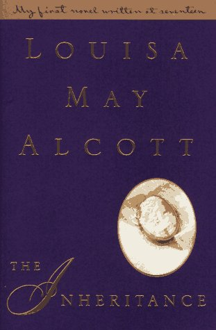 The Inheritance: Alcott, Louisa May