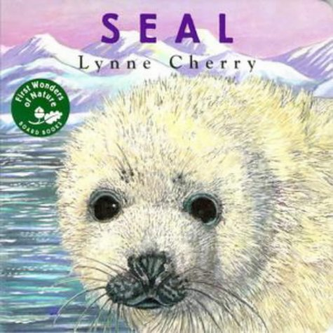 9780525457961: First Wonders of Nature: Seal