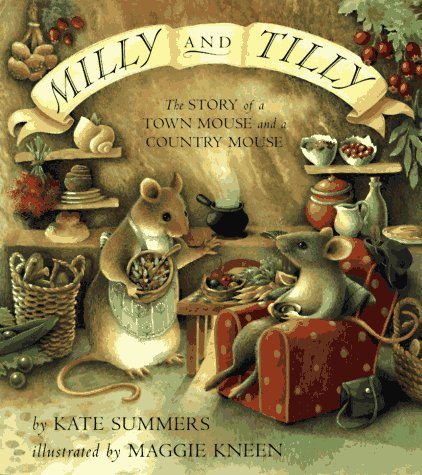 9780525458012: Milly and Tilly: The Story of a Town Mouse and a Country Mouse