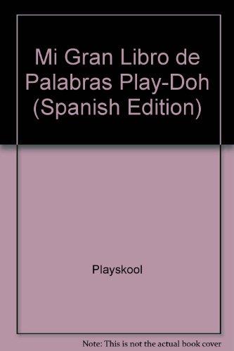 9780525458135: Mi Gran Libro De Palabras Play-Doh: Aprenda Las Letras, Los Numeros, Las Formas, Y M\Asas