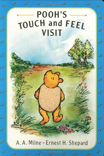 9780525458302: Pooh's Touch and Feel Visit: A Pooh Texture Book (Winnie-the-Pooh)