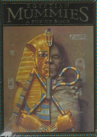 9780525458395: Egyptian Mummies: A Pop-Up Book