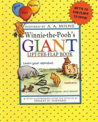 9780525458418: Winnie-The-Pooh's Giant Lift-The-Flap Book: Learn Your Alphabet, Numbers, Shapes, and More!