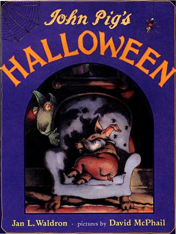 John Pig's Halloween: Waldron, Jan L.,