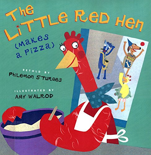 9780525459538: The Little Red Hen (Makes a Pizza)