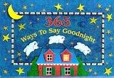 9780525459569: 365 Ways to Say Goodnight
