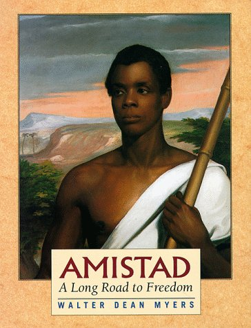 9780525459705: Amistad: A Long Road to Freedom: A Thirst for Freedom