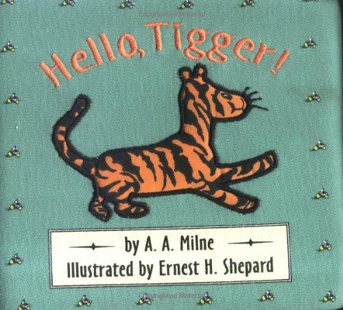 9780525459859: Hello, Tigger! (Cloth and Board Book)