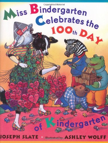 9780525460008: Miss Bindergarten Celebrates the 100TH Day of Kindergarten (Miss Bindergarten Books)