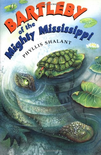9780525460336: Bartleby of the Mighty Mississippi