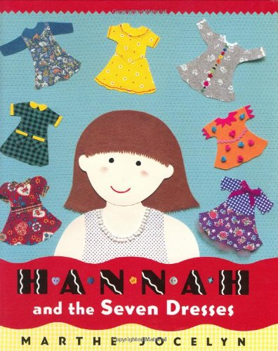 9780525461135: Hannah and the Seven Dresses
