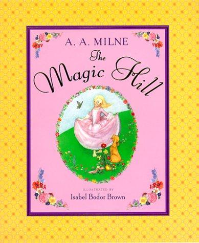 9780525461470: The Magic Hill