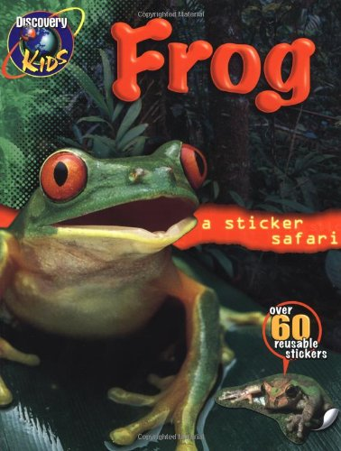 9780525462927: FROGS Sticker Safari Book (Sticker Safari Books)