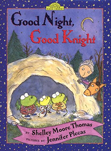 9780525463269: Good Night, Good Knight (Dutton Easy Reader)