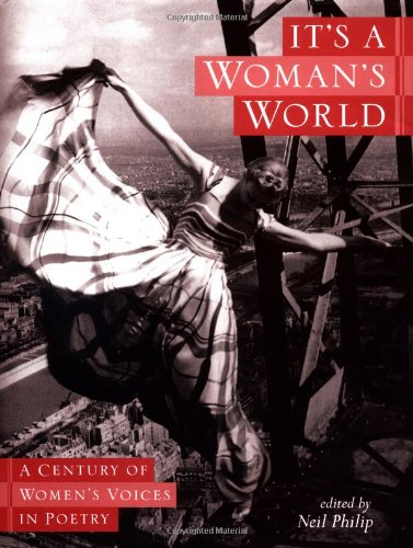 9780525463283: IT'S A WOMAN'S WORLD, A Century of Women's Voices in Poetry