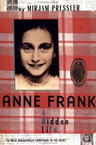 9780525463306: Anne Frank: A Hidden Life