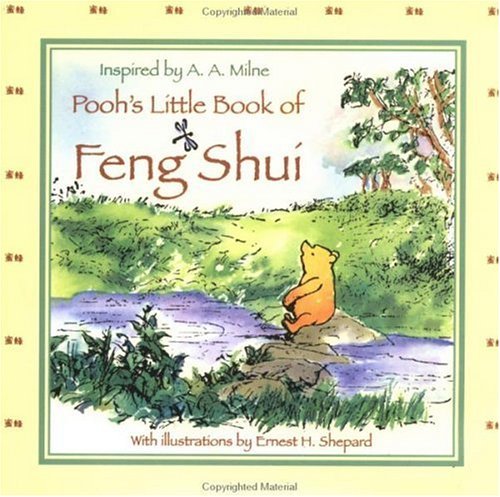 9780525463313: Pooh's Little Book of Feng Shui (Winnie-the-Pooh)