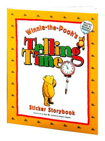 9780525463368: WINNIE-THE-POOH'S TELLING TIME, Sticker Storybook