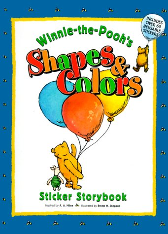 9780525463375: WINNIE-THE-POOH'S SHAPES AND COLORS, Sticker Storybook