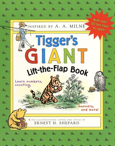 Tigger's Giant Lift-the-flap Book (Winnie-the-Pooh): A. A. Milne