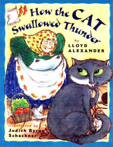 HOW THE CAT SWALLOWED THUNDER (1ST PRT: Alexander, Lloyd