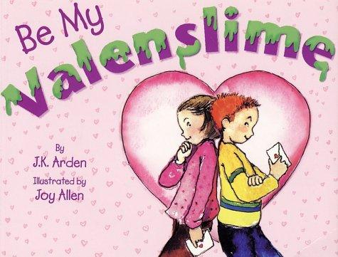 9780525464686: Be My Valenslime