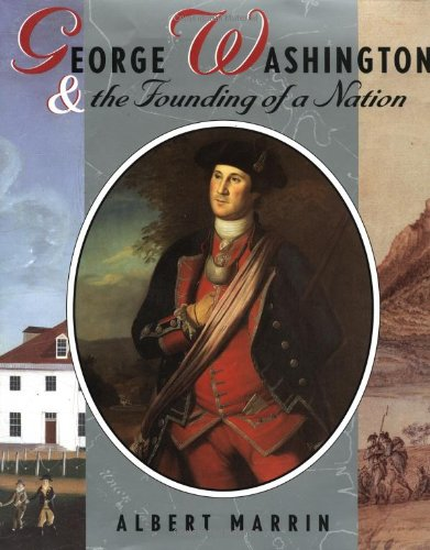9780525464815: George Washington and the Founding of A Nation