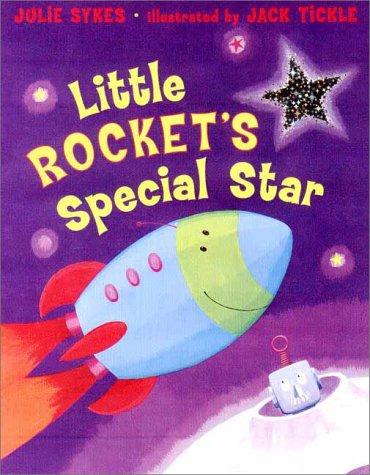 9780525464945: Little Rocket's Special Star