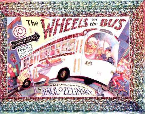 9780525465065: The Wheels on the Bus: A Book With Parts That Move