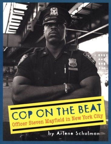 9780525465270: Cop on the Beat: Officer Steven Mayfield in New York City