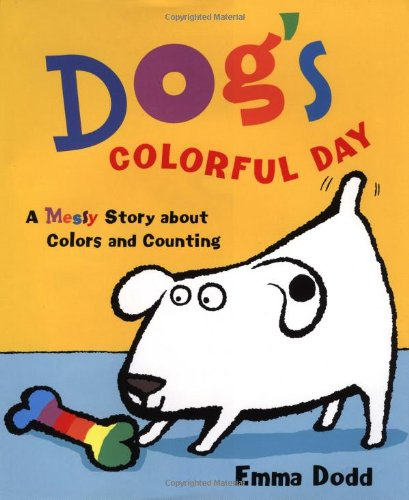 9780525465287: Dog's Colorful Day:A Messy Story About Colors and Counting