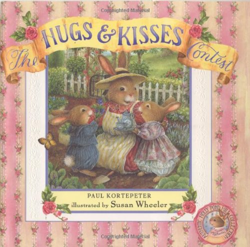 Holly Pond Hill: The Hugs and Kisses Contest (0525465316) by Paul Kortepeter