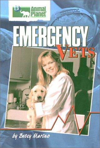 9780525466628: Emergency Vets hc (Animal Planet)