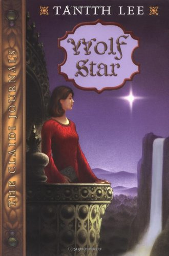 WOLF STAR Claidi Journals Book II (Claidi Journals, 2) (9780525466734) by Tanith Lee