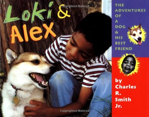 9780525467007: Loki & Alex: Adventures of a Dog and His Best Friend