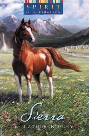 9780525467120: Spirit of the West/Sierra (Spirit of the Cimarron)