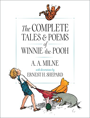 9780525467267: The Complete Tales and Poems of Winnie-the-Pooh