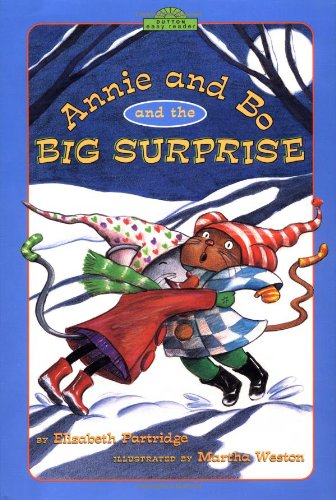 9780525467281: Annie and Bo and the Big Surprise (Dutton Easy Reader)
