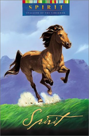 9780525467403: Spirit: Stallion of the Cimarron Novel (Dreamworks)