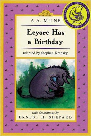 9780525467649: Eeyore Has a Birthday (Dutton Easy Reader)