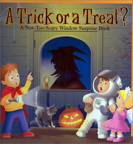 9780525467656: A Trick or a Treat? A Not-Too-Scary Window Surprise Book