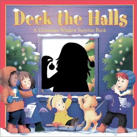 Deck the Halls: A Christmas Window Surprise Book: Faulkner, Keith