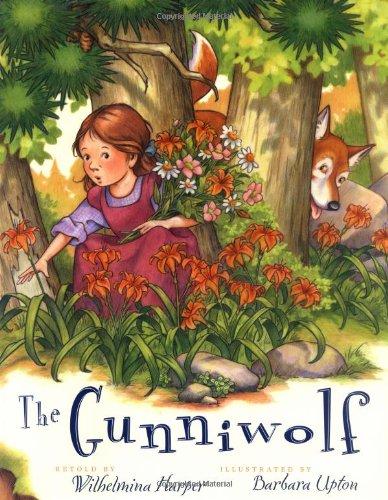 The Gunniwolf: Wilhelmina Harper; Illustrator-Barbara Upton