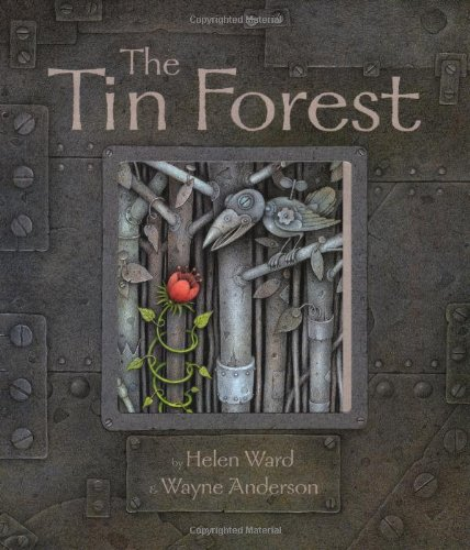 The Tin Forest (0525467874) by Helen Ward